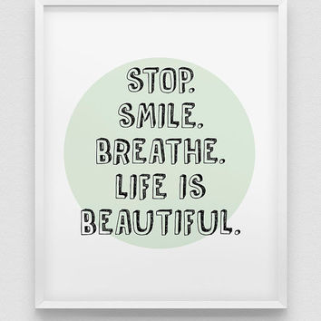 life is beautiful print // inspirational print // black white mint green home decor print // smile print // be happy print