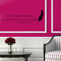 Wall Decals Leo Tolstoy Quote It's Love That Makes Us See Beauty Vinyl Decal Sticker Words Living Room Interior Design Art Mural Decor KG385