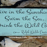 Beach Decor - Beach Sign, Size 20x10 - Emerson Quote - Live In The Sunshine - Sea - Wood Sign - Rustic - Painted Coastal Wall Decor