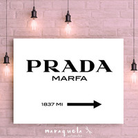 Prada Marfa Inspired Wall Art Poster, Prada Marfa Sign Like in Gossip Girl, Marfa from NY distance Fashion Art Print, Girls Room Decor