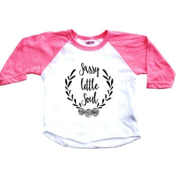 Baby girl clothes, baby clothes, baby girl shirt, pink raglan, baby shirt, toddler shirt, baby girl, girls shirt, raglan, sassy little soul
