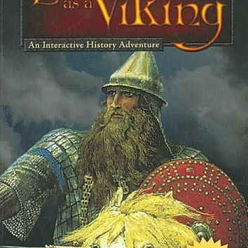 Life As a Viking: An Interactive History Adventure (You Choose Books)