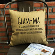 Glamma Pillow, Throw Pillow, Gift for Mom, Mother Gifts, Grandmother Gifts, Grandma pillow cover