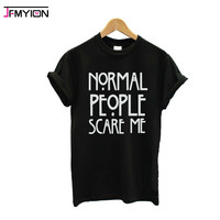 2017 summer tee shirt femme korean normal people scare me roupa feminina clothes for women female tshirts tumblr poleras t-shirt