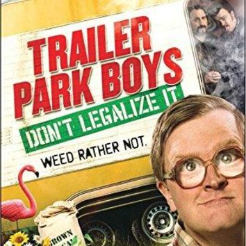 John Paul Tremblay & Robb Wells & Mike Clattenburg-Trailer Park Boys: Dont Legalize It