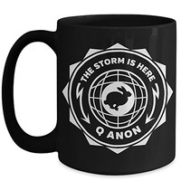 Q Anon 15 oz Coffee Cup The Storm Is Here