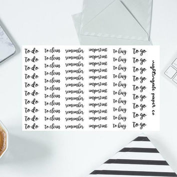 Functional Calligraphy Style Planner Stickers - To Do, To Go, To Clean, Remember, To Buy