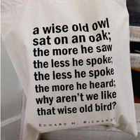 $15.00 Quote Tote  Wise Old Owl cotton tote bag by quotesandnotes on Etsy