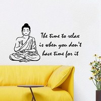 Wall Decals Vinyl Decal Sticker Art Mural Buddha Quote Time to Relax Is When You Don't Have Time for It Yoga Studio Home Interior Design Bedroom Living Room Decor