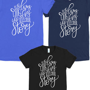 HAPPYHOLIDAYS COUPON CODE! Who Lives Who Dies Who Tells Your Story T-shirt Inspired by the Hit Musical Hamilton