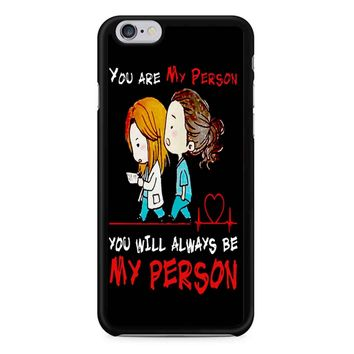 Grey S Anatomy - You Are My Person 2 iPhone 6/6s Case
