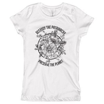 Destroy The Patriarchy Preserve the Planet Black and White Youth Size T-Shirt