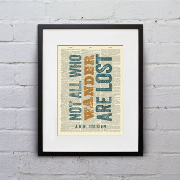Not All Who Wander Are Lost / J.R.R. Tolkien - Inspirational Quote Dictionary Page Book Art Print - DPQU029
