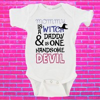 Mommy Is A Witch And Daddy Is One Handsome Devil Halloween Gerber Onesuit ®