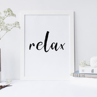 Printable art RELAX Print,printable art,poster print,home decor,wall art,home prints.black and white print,inspirational print,relax poster