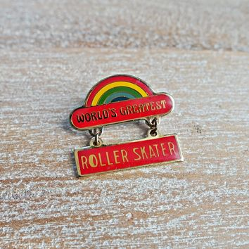 Vintage 1980s 'World's Greatest Roller Skater' + Rainbow Pin