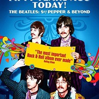 John Lennon & Paul McCartney & Alan G. Parker-It Was Fifty Years Ago Today! The Beatles: Sgt Pepper & Beyond