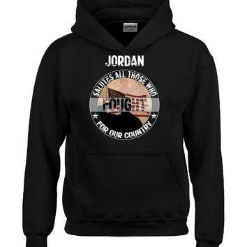 JORDAN Salutes All Those Who Fought For Our Country - Hoodie