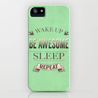 Be Awesome. Repeat (Pistachio) iPhone & iPod Case by Jacqueline Maldonado