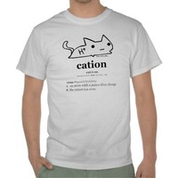 Cation T-shirts from Zazzle.com