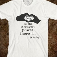 Love Is The Strongest Power There Is