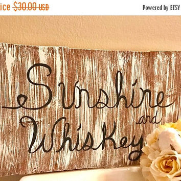 Sunshine and Whiskey Pallet board sign - Wood Sign Custom - Kitchen Decor rustic - Wooden Sign - Wood Sign Sayings - Graduation Gift