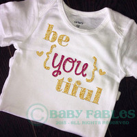Be YOU tiful Baby bodysuit bodysuit first birthday baby girl glitter shirt Gold and Fuschia Glitter BeYOUtiful Gold and Pink