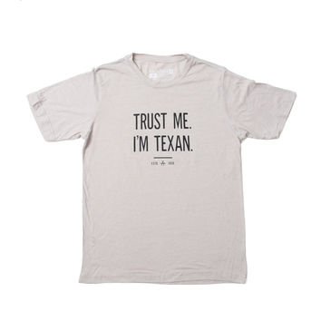 Trust Me I'm Texan Men's T-Shirt