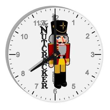"The Nutcracker with Text 8"" Round Wall Clock with Numbers by TooLoud"
