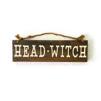 Head Witch Wood Sign
