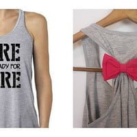 Sore and Ready for More / Workout Tank / Bow Tank Top / Running Tank / Gym Tank / Running Shirt