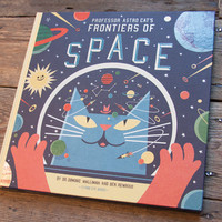 Flying Eye Books – PROF. ASTRO CAT'S FRONTIERS OF SPACE