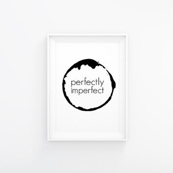 "Perfectly imperfect, minimalist art. Printable poster 8x10"". Immediate download"