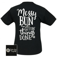 Girlie Girl Originals Messy Bun and Gettin' Things Done Black T-Shirt