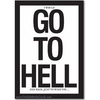 Go To Hell Funny Birthday Card - FindGift.com