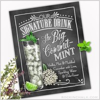 Signature Drink Sign : Big Commit-MINT