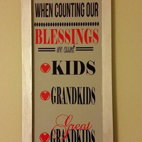 Wood wall decor, when counting our blessings, kids, grandkids, great grandkids, grand children, wall art, country decoration