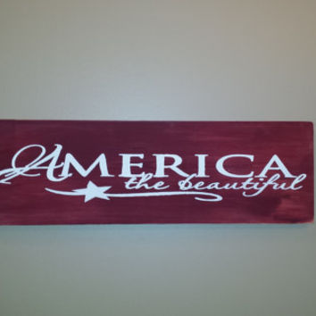 Primitive America The Beautiful, Freedom Sign, Military, American, Rustic Sign, Country Home Decor, Deployment Sign,