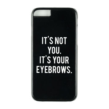 It's Your Eyebrows Case