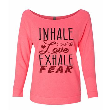 Inhale Love Exhale Fear