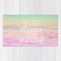 YOU MAKE ME STRONG Area & Throw Rug by SUNLIGHT STUDIOS Monika Strigel | Society6