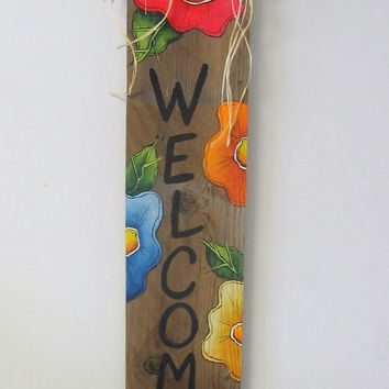 Rainbow Colored, Funky Colorful Flowers, Welcome Sign, Barn Wood, Tole Painted, Rustic, Primitive