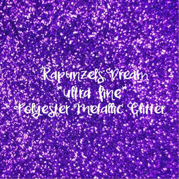 RAPUNZELS DREAM - GLITTER - Polyester Metallic - 1oz - 2oz - 4oz - 8oz - craft supply - sparkles - bling - crafts - nail art - nail polish