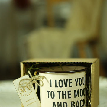 I Love You To The Moon And Back - Engraved Custom Mug Personal Cup METAL ENAMEL Personal Tumbler with Sentence