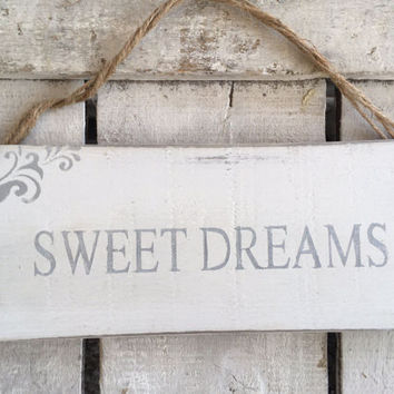 Sweet Dreams. Rustic Sign. Bedroom Decor. Gift for Her. Shabby Chic Sign.