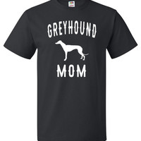 Greyhound Mom Shirt Cool Shirt for Dog Lover