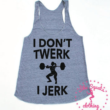 twerk. squat tank. Gym Tank, Running Tank, Gym Shirt, Running Shirt, Workout Shirt, crossfit tank, workout clothes, funny clothes. gym tank