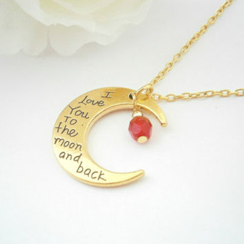 Personalized Necklace - I Love You To The Moon and Back - Birthstone Jewelry - Quote Necklaces - Phrase Jewellery - Birthday Gift