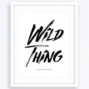 Wild Thing, Minimalist Poster, Typography Print, Modern Home Decor, Printable Poster, Wall Art, Scandinavian Print, Minimalist Art, Decor