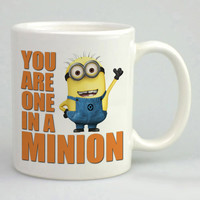 You Are One In A Minion Mug, Tea Mug, Coffee Mug